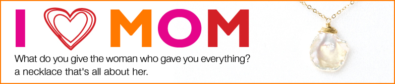 i love mom, i {heart} mom, best sellers, most often gifted
