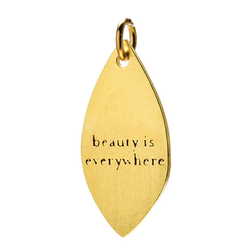 """beauty is everywhere"" petal charm, gold dipped"