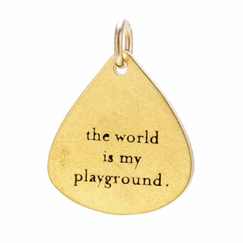 """the world is my playground"" charm, gold dipped"