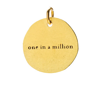 """one in a million"" charm, gold dipped"