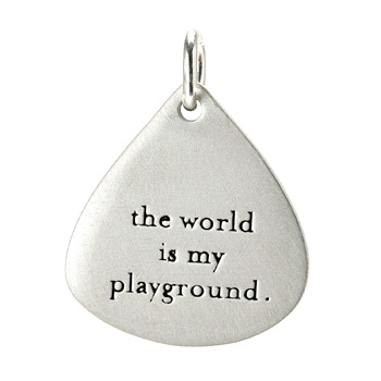 """the world is my playground"" charm, sterling silver"