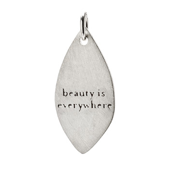 """beauty is everywhere"" petal charm, sterling silver"