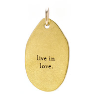 """live in love"" charm, gold dipped"
