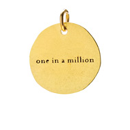 &quot;one in a million&quot; charm, gold dipped