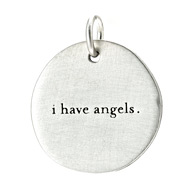 &quot;I have angels&quot; charm, sterling silver